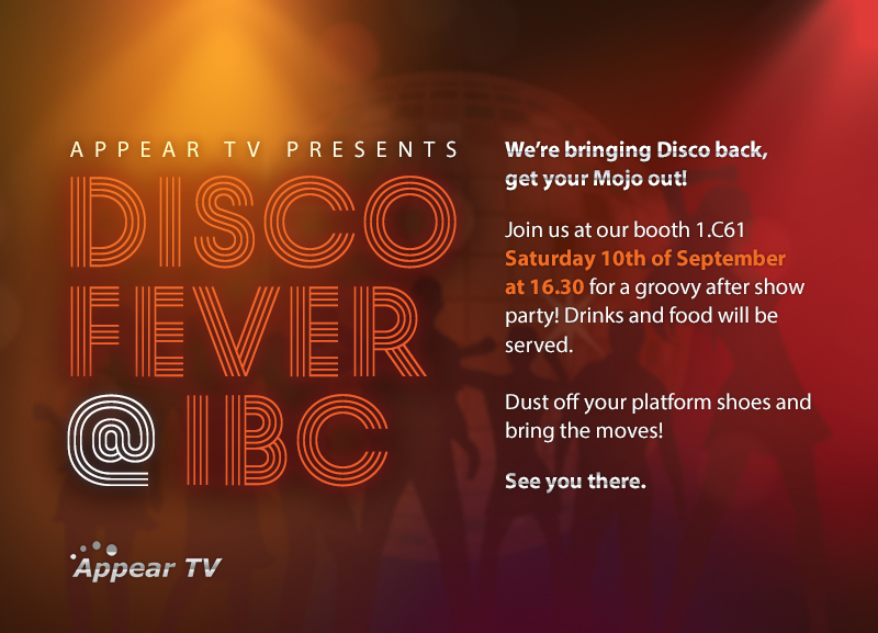 Appear TV - DISCO FEVER @ IBC - Einladung